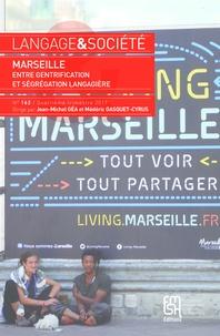 Jean-Michel Géa et Médéric Gasquet-Cyrus - Langage & société N° 162, 4e trimestre : Marseille, entre gentrification et ségrégation langagière.