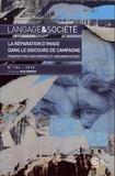 Ruth Amossy - Langage & société N° 164/2018 : La réparation d'image dans le discours de campagne - Perspectives discursives et argumentatives.