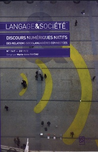 Marie-Anne Paveau - Langage & société N° 167-2019/2 : Discours numériques natifs - Des relations sociolangagières connectées.