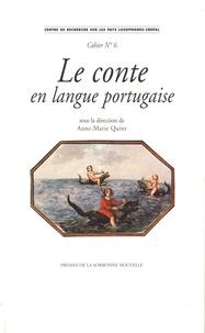 Anne-Marie Quint - Le conte en langue portugaise - Textes en français et en portugais.