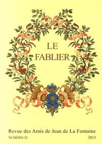 Céline Bohnert et Patrick Dandrey - Le Fablier N° 24/2013 : .