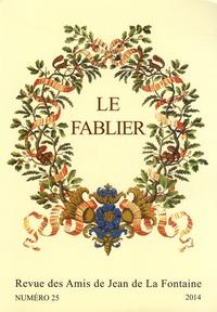 Céline Bohnert et Bernard Teyssandier - Le Fablier N° 25/2014 : La Fontaine, la fable et l'image - Seconde partie.