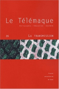 Alain Vergnioux et  Collectif - Le Télémaque N° 26 : La transmission.