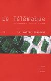 Alain Vergnioux et Stéphane Douailler - Le Télémaque N° 27 : Le maître ignorant.