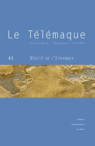 Alain Vergnioux - Le Télémaque N° 41, Mai 2012 : Vérité de l'étranger.