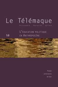 Auteurs divers - Le Télémaque N° 58/2020 : L'éducation politique en anthropocène.