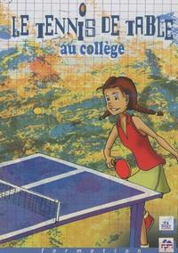 Gilles Corbion et Thierry Priou - Le tennis de table au collège. 1 DVD