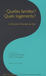 Denise Arbonville et Catherine Bonvalet - Les cahiers de l'INED N° 157 : Quelles familles ? Quels logements ? - La France et l'Europe du Sud.