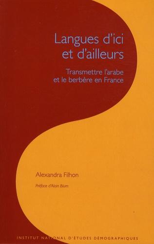 Les cahiers de l'INED N° 163 Langues d'ici et d'ailleurs. Transmettre l'arabe et le berbère en France