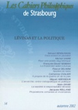 Gérard Bensussan et Michel Vanni - Les Cahiers Philosophiques de Strasbourg N° 14 Automne 2002 : Lévinas et la politique.