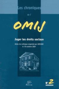 Jean-Pierre Marguénaud - Les chroniques de l'OMIJ N° 2 : Juger les droits sociaux.