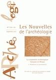Armelle Bonis et François Paris - Les nouvelles de l'archéologie N° 120-121, 09/2010 : La coopération française en Afrique - Tome 1, Préhistoire et protohistoire.