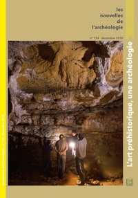 Patrick Paillet et Stéphane Pétrognani - Les nouvelles de l'archéologie N° 154, décembre 201 : L'art préhistorique, une archéologie.