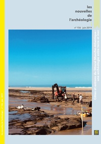 Armelle Bonis - Les nouvelles de l'archéologie N° 156, juin 2019 : Estrans, l'archéologie entre terre et mer.