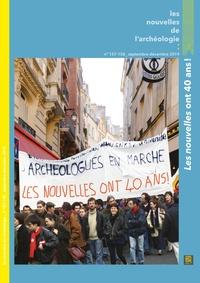 Aline Averbough et Claudine Karlin - Les nouvelles de l'archéologie N° 157-158, septembr : Les nouvelles ont 40 ans !.