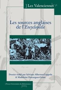 Sylviane Albertan-Coppola et Madeleine Grant - Lez Valenciennes N° 36 : Les sources anglaises de l'Encyclopédie.
