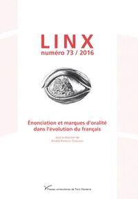 Amalia Rodriguez Somolinos - Linx N° 73/2016 : Enonciation et marques d'oralité dans l'évolution du français.