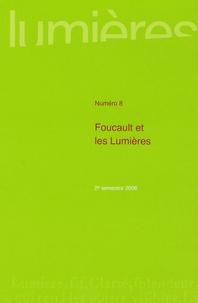 Jean-François Baillon - Lumières N° 8 : Foucault et les Lumières.
