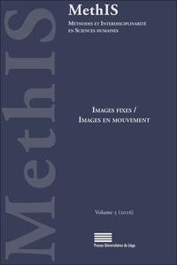 Mathilde Bert et Ingrid Falque - MethIS N° 5/2016 : Images fixes / Images en mouvement.