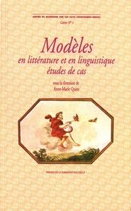 Anne-Marie Quint - Modèles en littérature et en linguistique - Etude de cas. Textes en français et en portugais.