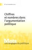 Paul Bacot et Dominique Desmarchelier - Mots, les langages du politique N° 100, Novembre 201 : Chiffres et nombres dans l'argumentation politique.