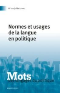 Valérie Bonnet et Henri Boyer - Mots, les langages du politique N° 111, juillet 2016 : Normes et usages de la langue politique.