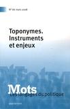 Henri Boyer et Marie-Anne Paveau - Mots, les langages du politique N° 86, Mars 2008 : Toponymes - Instruments et enjeux.