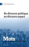 Roser Cusso et Corinne Gobin - Mots, les langages du politique N° 88, Novembre 2008 : Du discours politique au discours expert.