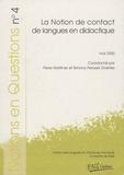 Pierre Martinez et Simona Pekarek Doehler - Notions en Questions N° 4, Mai 2000 : La notion de contact de langues en didactique.
