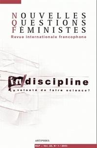 Cynthia Kraus et Fabienne Malbois - Nouvelles Questions Féministes Volume 22 N° 1/2003 : .