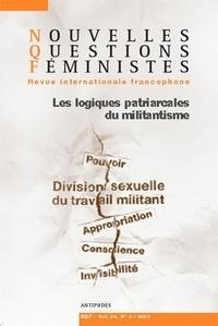 Patricia Roux et Céline Perrin - Nouvelles Questions Féministes Volume 24 N° 3/2005 : Les logiques patriarcales du militantisme.