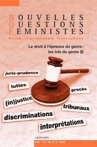 Laure Bereni et Alice Debauche - Nouvelles Questions Féministes Volume 28 N° 2/2009 : Le droit à l'épreuve du genre - Les lois du genre (1).