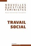 Hélène Martin et Marianne Modak - Nouvelles Questions Féministes Volume 32, N° 2/2013 : Travail social.