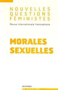 Marta Roca i Escoda et Anne-Françoise Praz - Nouvelles Questions Féministes Volume 35 N° 1/2016 : Morales sexuelles.