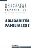 Marianne Modak et Françoise Messant - Nouvelles Questions Féministes Volume 37 N°1/2018 : Solidarités familiales ?.