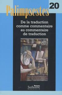 Maryvonne Boisseau - Palimpsestes N° 20 : De la traduction comme commentaire au commentaire de traduction. 1 CD audio