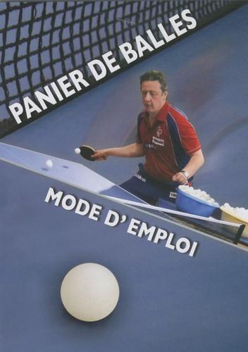 Bruno Loubière - Panier de balles - Mode d'emploi. 1 DVD