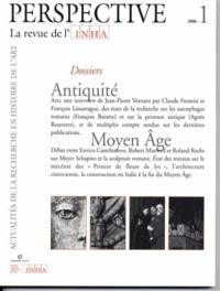 Claude Frontisi et Agnès Rouveret - Perspective N° 1/2006 : Antiquité, Moyen Age.