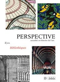 INHA - Perspective N° 2/2016 : Bibliothèques.