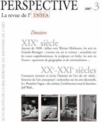 Werner Hofmann et Eric Darragon - Perspective N° 3/2007 : XIXe siècle ; XXe-XXIe siècles.