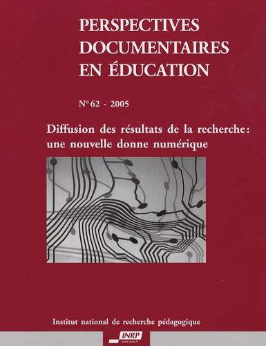CHARTRON GHISLAINE - Perspectives documentaires en éducation N° 62 - 2005 : Diffusion des résultats de la recherche : une nouvelle donne numérique.
