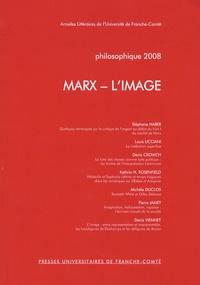 Stéphane Haber et Louis Ucciani - Philosophique 2008 : Marx - L'Images.