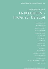 Louis Ucciani - Philosophique 2016 : La réflexion - Notes sur Deleuze.