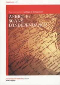 Gilles Carbonnier - POLDEV N°1 : Afrique : 50 ans d'indépendance.