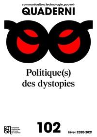 Cécile Leconte - Quaderni N° 102, hiver 2020-2 : Politique(s) des dystopies.