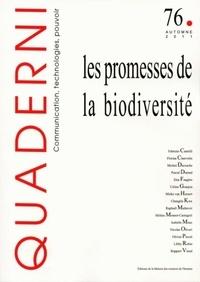 Céline Granjou et Isabelle Mauz - Quaderni N° 76, Automne 2011 : Les promesses de la biodiversité.