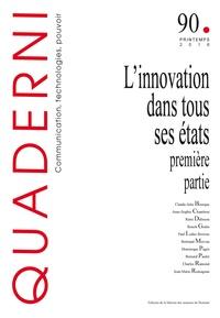 Bernard Paulré - Quaderni N° 90, printemps 201 : L'innovation dans tous ses états - Première partie.