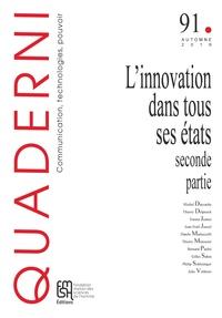 Bernard Paulré - Quaderni N° 91, automne 2016 : L'innovation dans tous ses états - Seconde partie.