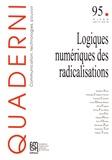 Virginie Tournay et Emmanuel Taïeb - Quaderni N° 95, hiver 2017-20 : Logiques numériques des radicalisations.