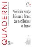 Kevin Brookes - Quaderni N° 97, automne 2018 : Néo-libéralisme(s) - Réseaux et formes des mobilisations en France.